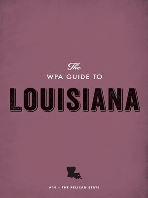 cover image of The WPA Guide to Louisiana